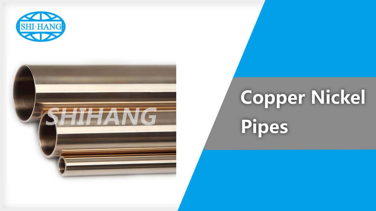 Shihang copper nickel pipes